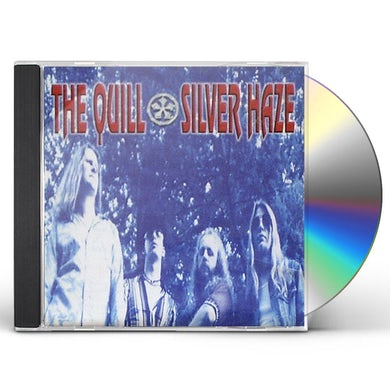 The Quill SILVER HAZE CD