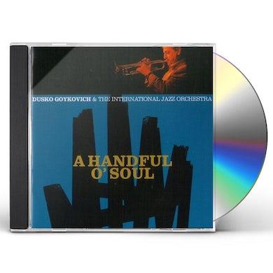 Dusko Gojkovic HANDFUL O'SOUL CD