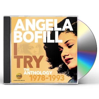Angela Bofill I TRY: ANTHOLOGY 1978-1993 CD