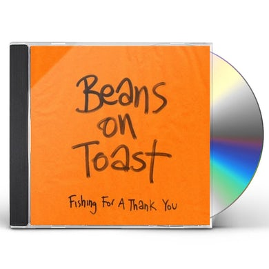 Beans On Toast FISHING FOR A THANK CD