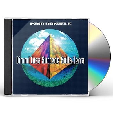 Pino Daniele DIMMI COSA SUCCEDE SULLA TERRA CD