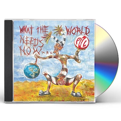 Public Image Ltd WHAT THE WORLD NEEDS NOW CD