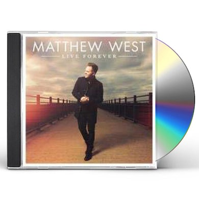 Matthew West LIVE FOREVER CD