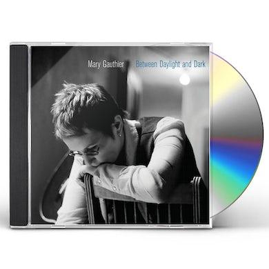 Mary Gauthier BETWEEN DAYLIGHT & DARK CD
