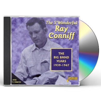 Ray Conniff BIG BAND YEARS 1939-47 CD