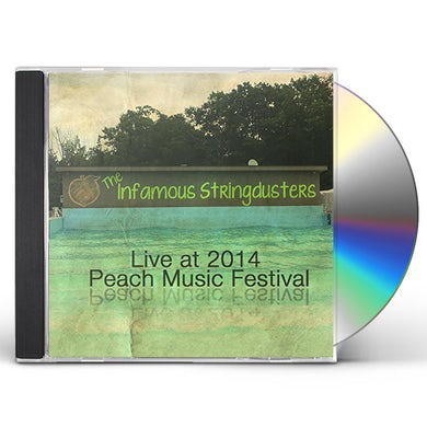 The Infamous Stringdusters LIVE AT PEACH MUSIC FESTIVAL 2014 CD