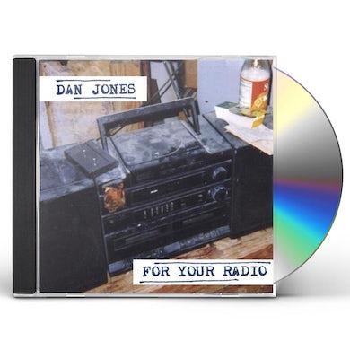 Dan Jones FOR YOUR RADIO CD