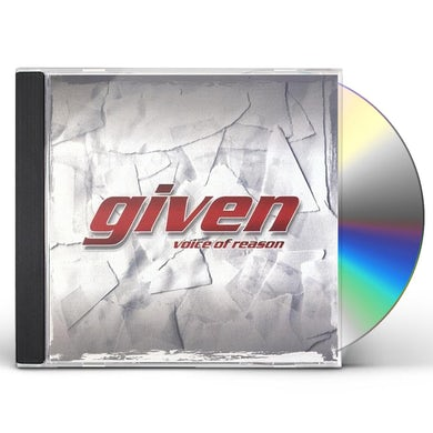 Given VOICE OF REASON CD