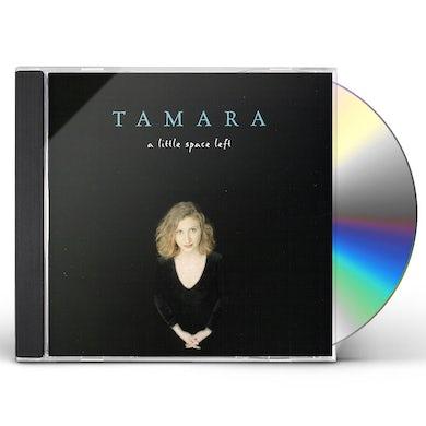 TaMara LITTLE SPACE LEFT CD