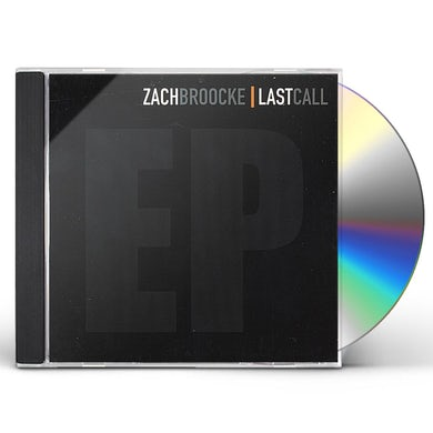 Zach Broocke LAST CALL EP CD
