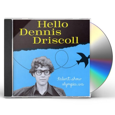 HELLO DENNIS DRISCOLL CD