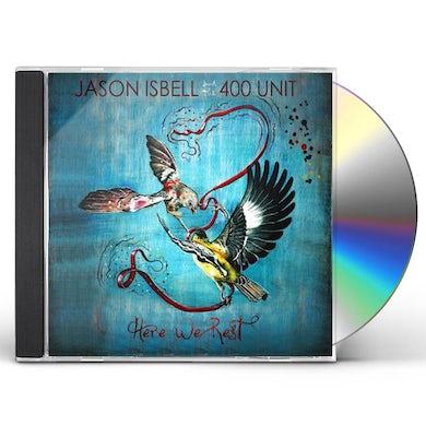 Jason Isbell HERE WE REST CD