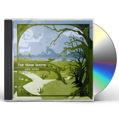 Hush Sound LIKE VINES CD