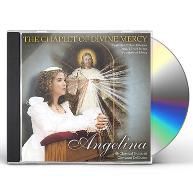 angelina CHAPLET OF DIVINE MERCY CD