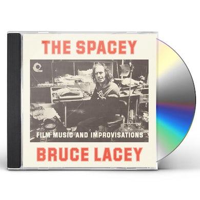 SPACEY BRUCE LACEY: FILM MUSIC & IMPROVISATI CD