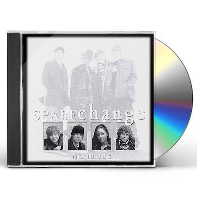 Sparechange NO MORE CD