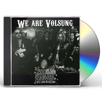Zodiac Mindwarp / Love Reaction WE ARE VOLSUNG CD