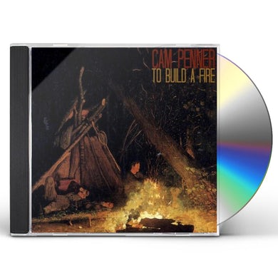 Cam Penner TO BUILD A FIRE CD