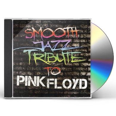 Smooth Jazz All Stars PINK FLOYD SMOOTH JAZZ TRIBUTE CD
