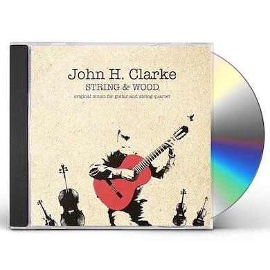 John H. Clarke String & Wood CD