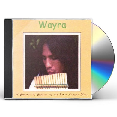 Wayra COLLECTION OF CONTEMPORARY NATIVE AMERICAN THEMES CD