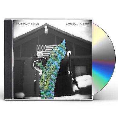Portugal. The Man AMERICAN GHETTO CD