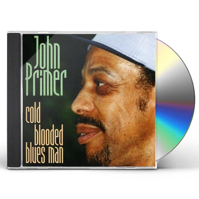 John Primer COLD BLOODED BLUES MAN CD