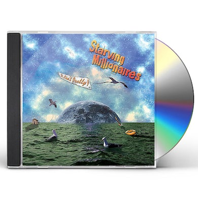 Starving Millionaires IT AIN'T PRETTY CD