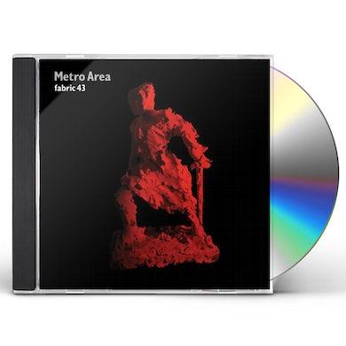 Metro Area FABRIC 43 CD