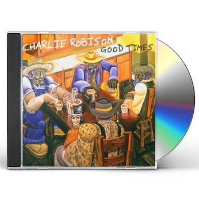 Charlie Robison GOOD TIMES CD