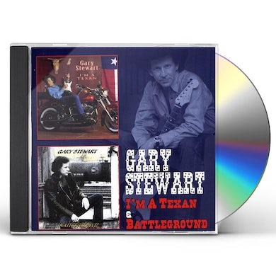 Gary Stewart I'M A TEXAN / BATTLEGROUND CD