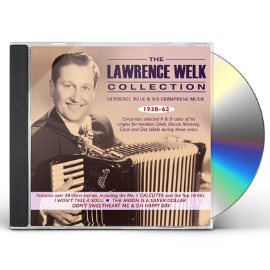 Collection: Lawrence Welk & His Champagne Music 1938-62 CD