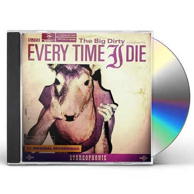 Every Time I Die BIG DIRTY CD