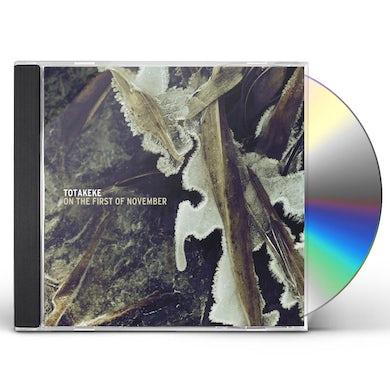 Totakeke ON THE FIRST OF NOVEMBER CD
