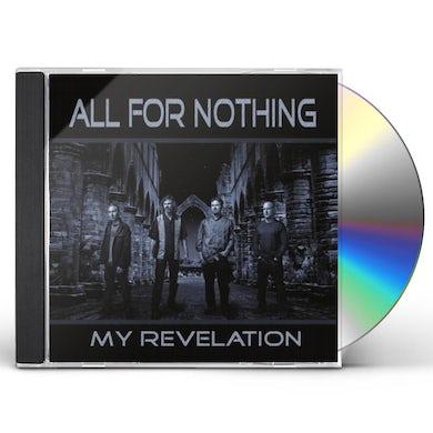 All For Nothing MY REVELATION CD