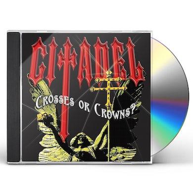 Citadel D'ANTHOLOGIE 2-CROSSES OR CROWNS? CD