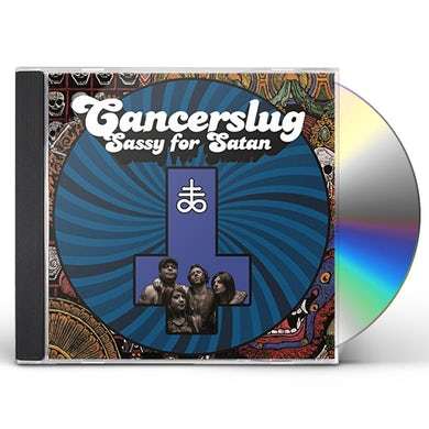 Cancerslug SASSY FOR SATAN CD
