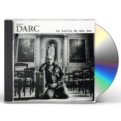 Daniel Darc TAILLE DE MON AME CD