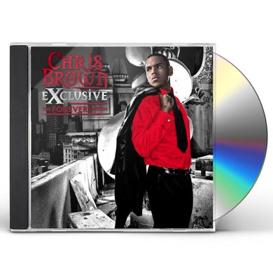Chris Brown EXCLUSIVE: THE FOREVER EDITION CD