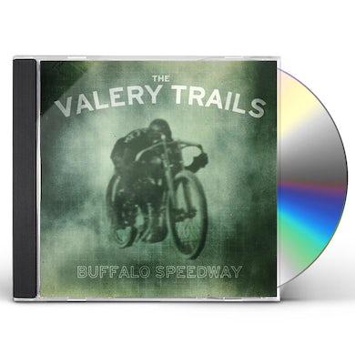Valery Trails BUFFALO SPEEDWAY CD