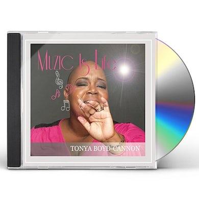 Tonya Boyd-Cannon MUZIC IS LIFE CD