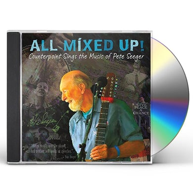 ALL MIXED UP COUNTERPOINT SINGS THE MUSIC OF PETE CD
