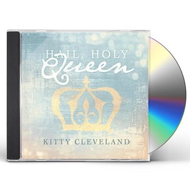 Kitty Cleveland HAIL HOLY QUEEN CD