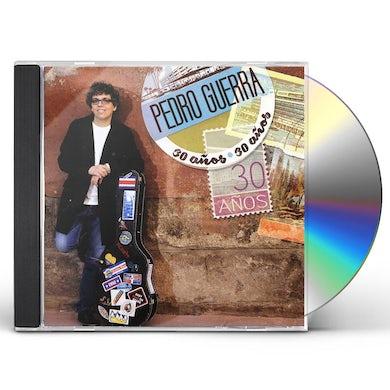PEDRO GUERRA 30 ANOS CD
