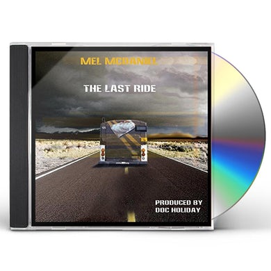 Mel McDaniel THER LAST RIDE CD