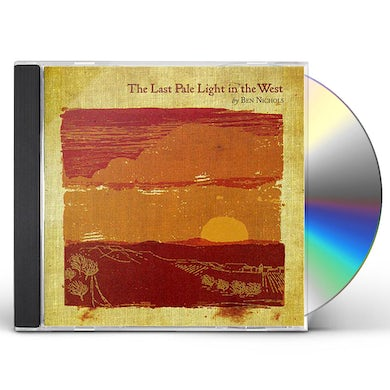 Ben Nichols LAST PALE LIGHT IN THE WEST CD