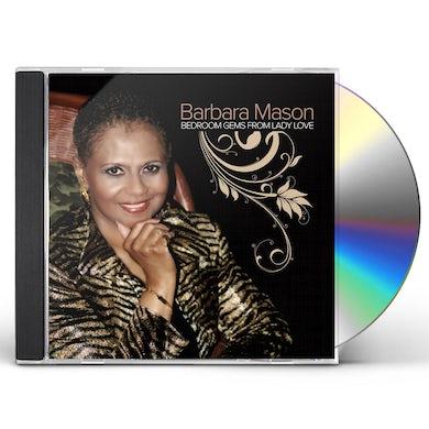 Barbara Mason BEDROOM GEMS FROM LADY LOVE CD