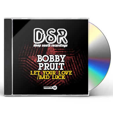 Bobby Pruit LET YOUR LOVE / BAD LUCK CD