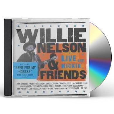 WILLIE NELSON & FRIENDS: LIVE & KICKIN CD