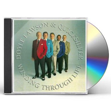 Doyle Lawson & Quicksilver WINDING THROUGH LIFE CD